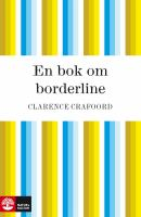 En bok om borderline [Elektronisk resurs]