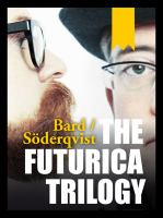 The futurica triology