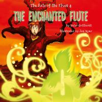 The fate of the elves 4, The enchanted flute