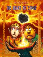 The fate of the elves 2, The heart of stone