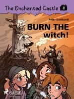 Burn the witch!