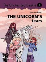 The unicorn's tears [Elektronisk resurs]