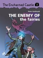 The enemy of the fairies
