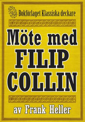 Möte med Filip Collin