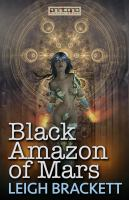 Black Amazon of Mars [Elektronisk resurs]