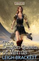 The Dragon-Queen of Venus