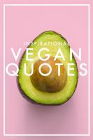 INSPIRATIONAL VEGAN QUOTES