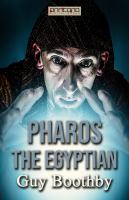 Pharos, the Egyptian [Elektronisk resurs]