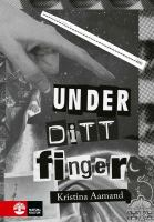 Under ditt finger [Elektronisk resurs]