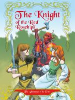 The knight of the Red Rosehips