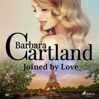 Joined by Love (Barbara Cartland's Pink Collection 96)