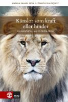 Känslor som kraft eller hinder