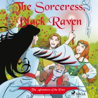 The adventures of the elves 2. The sorceress, Black Raven