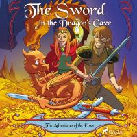 The adventures of the elves 3. The sword in the dragon's cave